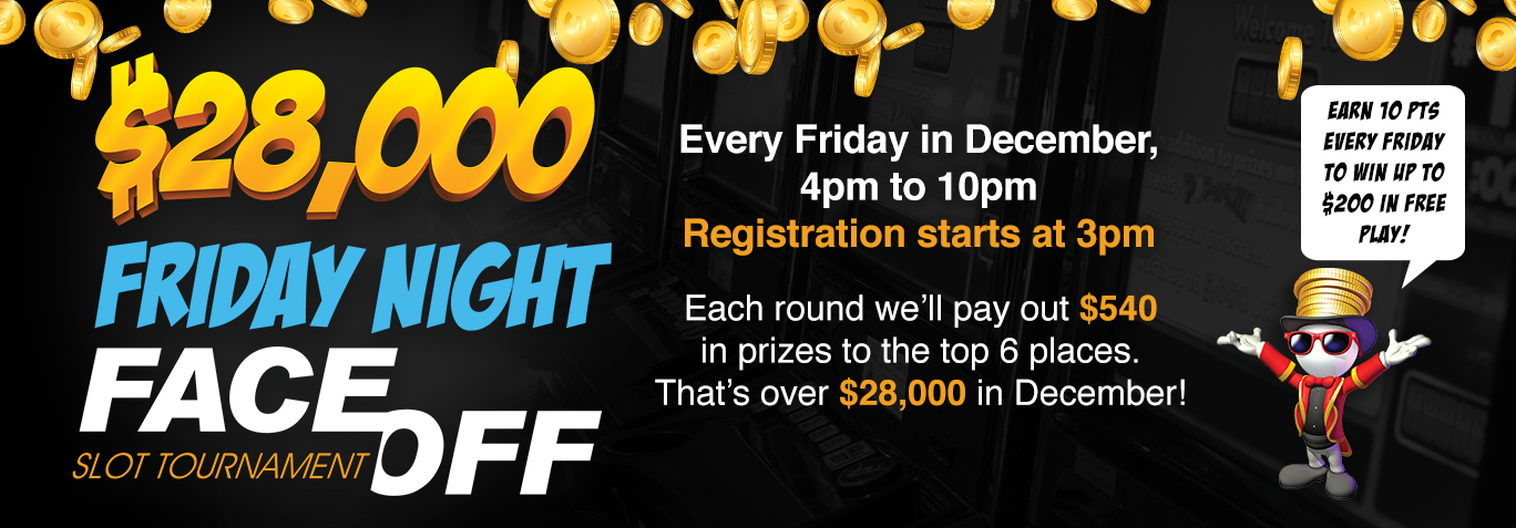 $28,000 Friday Night Face Off Slot Tournament